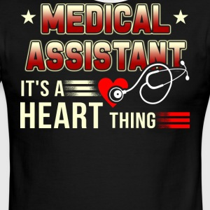 Medical Assistant It's A Heart Thing T Shirt - Men's Ringer T-Shirt
