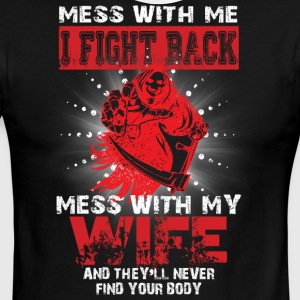 I Fight Back Mess With My Wife T Shirt - Men's Ringer T-Shirt