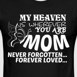 My Heaven Is Wherever You Are Mom T Shirt - Men's Ringer T-Shirt