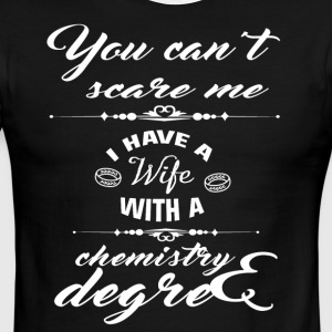 I Have A Wife With A Chemistry Degree T Shirt - Men's Ringer T-Shirt