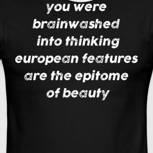 You were brainwashed into thinking - Men's Ringer T-Shirt