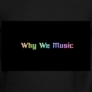 Why We Music - Men's Ringer T-Shirt