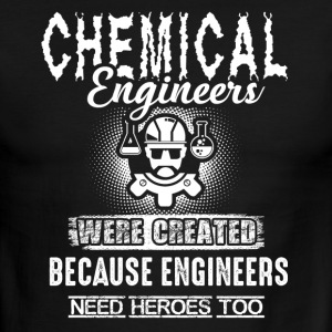 Chemical Engineer Because Engineers Need Heroes - Men's Ringer T-Shirt