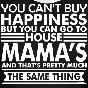 You Cant Buy Happiness But You Can Go Mamas House - Men's Ringer T-Shirt