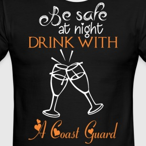 Be Safe At Night Drink With A Coast Guard - Men's Ringer T-Shirt