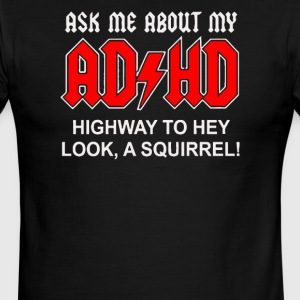 Ask Me About My ADHD - Men's Ringer T-Shirt