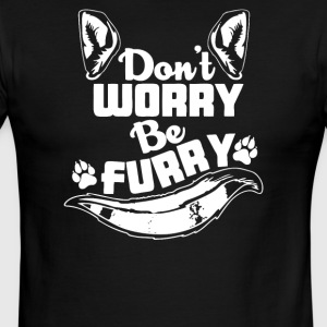 DONT WORRY BE FURRY - Men's Ringer T-Shirt