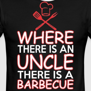 Where There Is An Unclethere Is A Barbecue - Men's Ringer T-Shirt