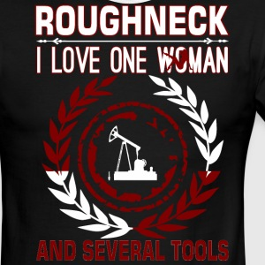 Roughneck I Love One Woman Several Tools - Men's Ringer T-Shirt
