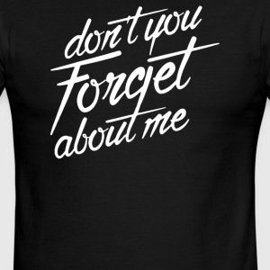 Don't You Forget About Me - Men's Ringer T-Shirt