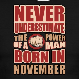 The Power of a Man Born in November - Men's Ringer T-Shirt