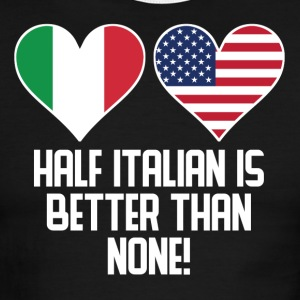 Half Italian Is Better Than None - Men's Ringer T-Shirt