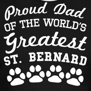 Proud Dad Of The World's Greatest St. Bernard - Men's Ringer T-Shirt