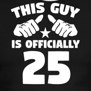 This Guy Is Officially 25 Years Old 25th Birthday - Men's Ringer T-Shirt