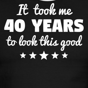 It Took Me 40 Years To Look This Good - Men's Ringer T-Shirt