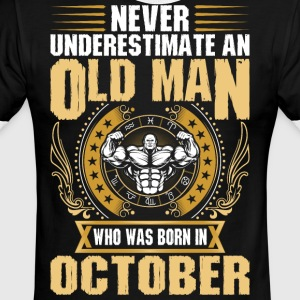 Never Underestimate An Old Man Born In October - Men's Ringer T-Shirt