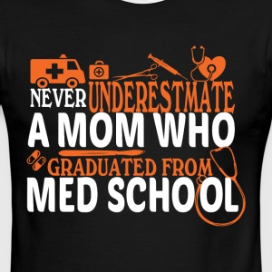 A Mom Who Graduated From Med School T Shirt - Men's Ringer T-Shirt