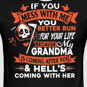 If you mess with me you better run - Men's Ringer T-Shirt