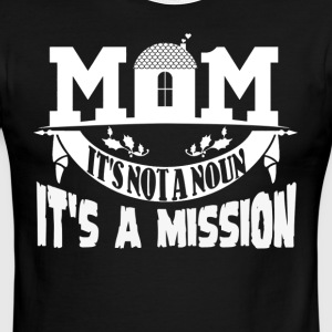 Being A Mother Is A Mission Shirt - Men's Ringer T-Shirt