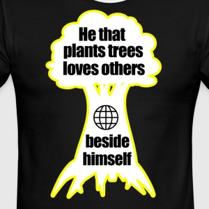 He that plants trees loves others beside himself - Men's Ringer T-Shirt