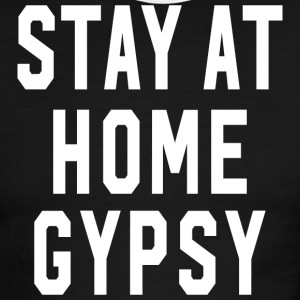 Stay at Home Gypsy Clothing Gypsy Shirt For Men an - Men's Ringer T-Shirt
