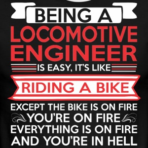 Being Locomotive Engineer Easy Riding Bike Fire - Men's Ringer T-Shirt