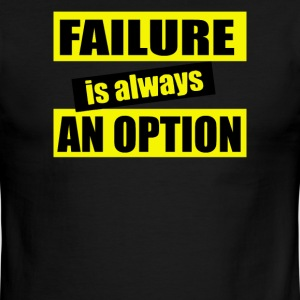 Failure is Always an Option - Men's Ringer T-Shirt
