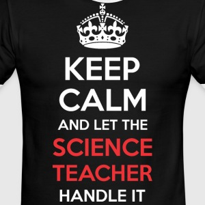 Keep Calm And Let Science Teacher Handle It - Men's Ringer T-Shirt