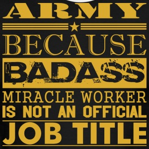 Army Because Miracle Worker Not Job Title - Men's Ringer T-Shirt