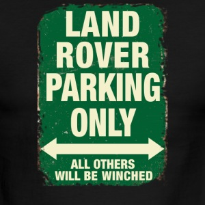 LAND ROVER PARKING ONLY - Men's Ringer T-Shirt