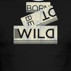 Born to be wild - Men's Ringer T-Shirt