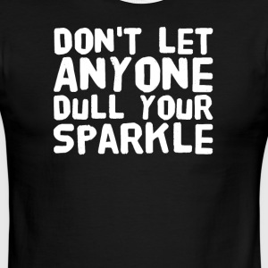 Don't let anyone dull your sparkle - Men's Ringer T-Shirt