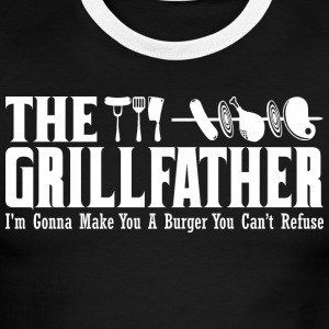 The Grillfather Gonna Make You Burger Cant Refuse - Men's Ringer T-Shirt