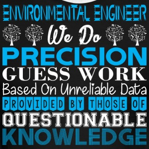 Environment Engineer Precision Work Unreliabl Data - Men's Ringer T-Shirt