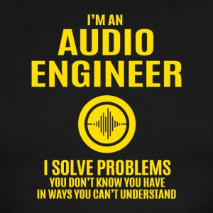 Audio Engineer Solve Problems Design Shirt - Men's Ringer T-Shirt