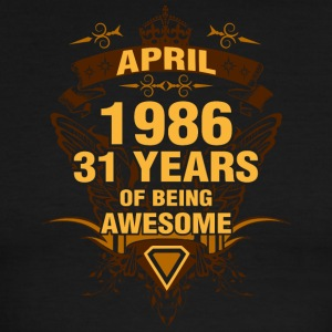 April 1986 31 Years of Being Awesome - Men's Ringer T-Shirt