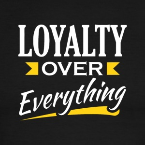 Loyalty Over Everything - Men's Ringer T-Shirt