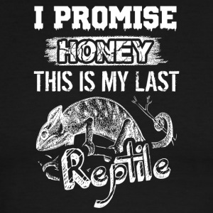 I Promise Honey This Is My Last Reptile Shirt - Men's Ringer T-Shirt