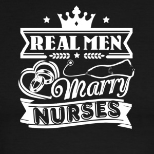 Real Men Marry Nurses Shirt - Men's Ringer T-Shirt