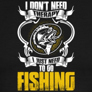 I Just Need To Go Fishing T Shirt - Men's Ringer T-Shirt