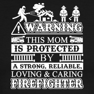 This Mom Is Protected By a Firefighter - Men's Ringer T-Shirt