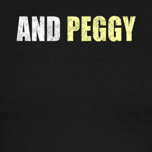 And Peggy - Men's Ringer T-Shirt