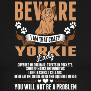 Beware I Am That Crazy Yorkie Lady T Shirt - Men's Ringer T-Shirt