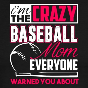 Crazy Baseball Mom Shirt - Men's Ringer T-Shirt