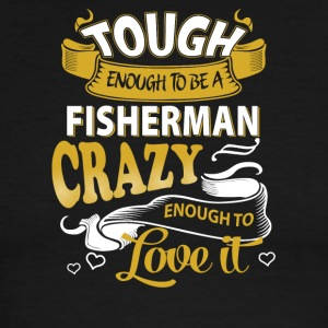 Touch enough to be a Fisherman - Men's Ringer T-Shirt