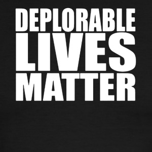 DEPLORABLE LIVES MATTER - Men's Ringer T-Shirt