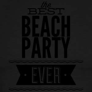 the_best_beach_party_ever - Men's Ringer T-Shirt