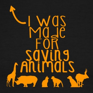 I was made for saving animals - Men's Ringer T-Shirt