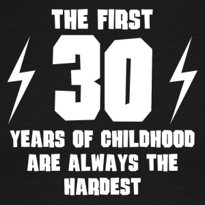The First 30 Years Of Childhood - Men's Ringer T-Shirt