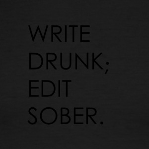 Write Drunk; Edit Sober - black text - Men's Ringer T-Shirt